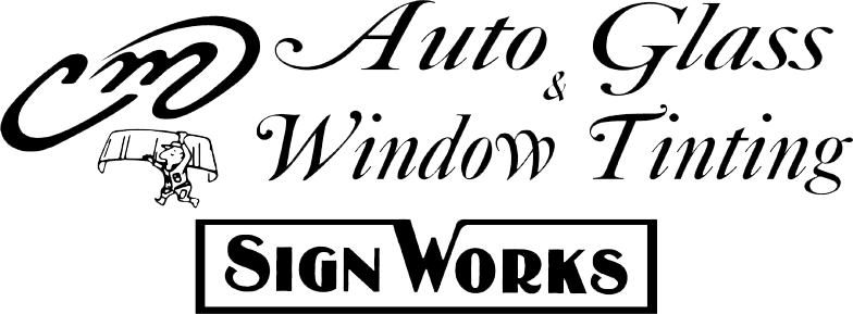 CM Auto Glass Inc. & Sign Works